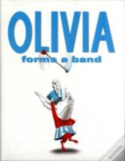 Wook.pt - Olivia Forms A Band