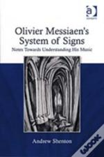Olivier Messiaen'S System Of Signs