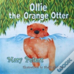 Ollie The Orange Otter