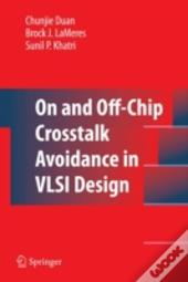 On And Off-Chip Cross-Talk Avoidance