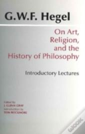 On Art, Religion And The History Of Philosophy