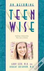On Becoming Teen Wise