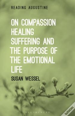 Wook.pt - On Compassion, Healing, Suffering, And The Purpose Of The Emotional Life