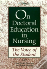 On Doctoral Education In Nursing