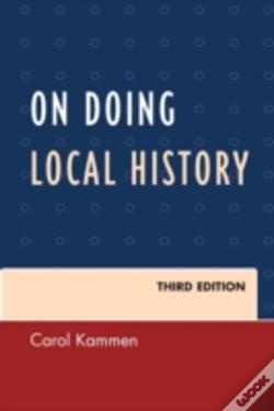 Wook.pt - On Doing Local History 3ed
