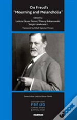 On Freud'S 'Mourning And Melancholia'