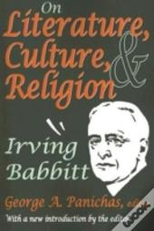 On Literature, Culture, And Religion