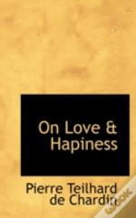 On Love & Hapiness