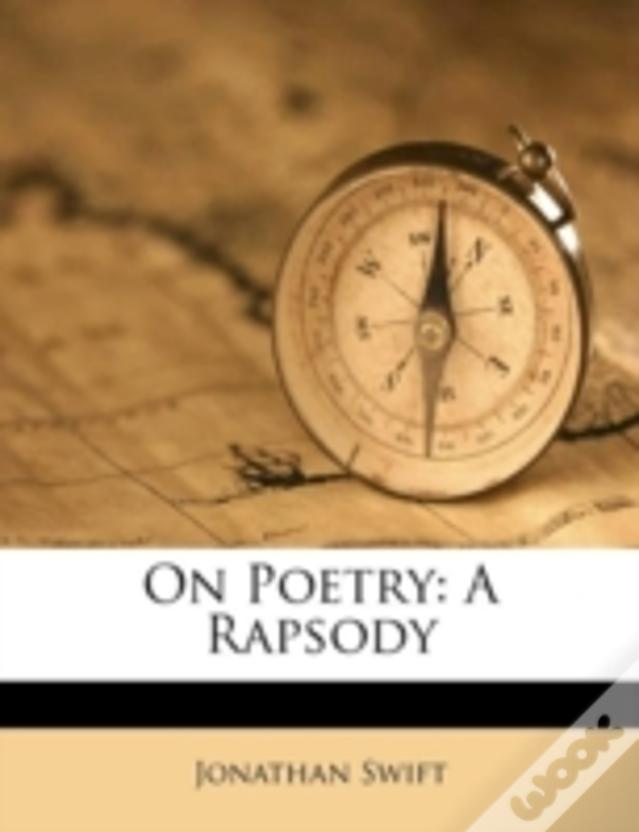 On Poetry: A Rapsody