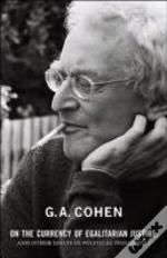 on the currency of egalitarian justice and other essays Get this from a library on the currency of egalitarian justice, and other essays in political philosophy [g a cohen michael otsuka] -- ga cohen was one of the.