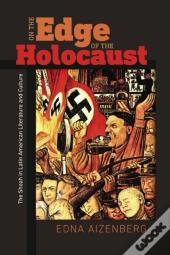 On The Edge Of The Holocaust