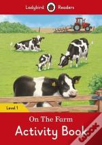 On the Farm Activity Book - Ladybird Readers: Level 1