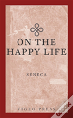 On The Happy Life