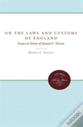 On The Laws And Customs Of England