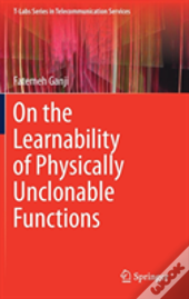 On The Learnability Of Physically Unclonable Functions