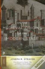 On The Medieval Origins Of The Modern State