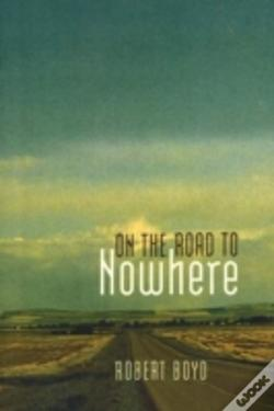 Wook.pt - On The Road To Nowhere