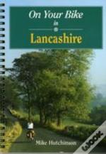 On Your Bike In Lancashire
