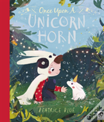 Once Upon A Unicorn Horn