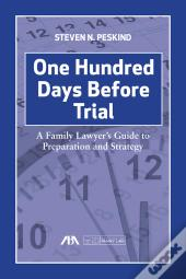 One Hundred Days Before Trial
