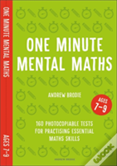 One Minute Mental Maths For Ages 7