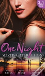 One Night: Sizzling Attraction