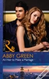 One Night With Consequences (20) - An Heir To Make A Marriage