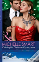 One Night With Consequences (25) - Claiming His Christmas Consequence