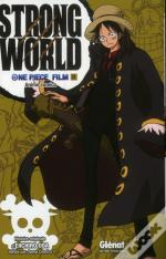 One Piece - Strong World T.2