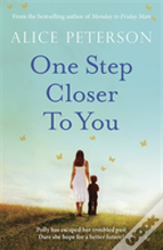 One Step Closer To You
