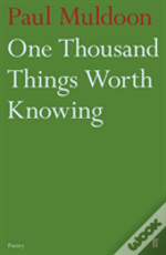 One Thousand Things Worth Knowing
