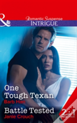 One Tough Texan: One Tough Texan / Battle Tested (Cattlemen Crime Club, Book 3)