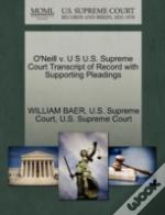 O'Neill V. U S U.S. Supreme Court Transcript Of Record With Supporting Pleadings