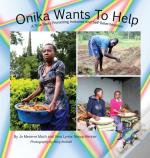 Onika Wants To Help