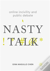 Online Incivility And Public Debate