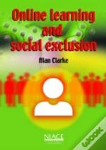 Online Learning And Social Exclusion