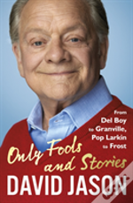 Only Fools And Stories