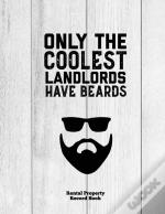 Only The Coolest Landlords Have Beards, Rental Property Record Book