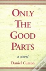 Only The Good Parts