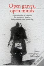 Open Graves Open Minds