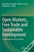 Open Markets, Free Trade And Sustainable Development