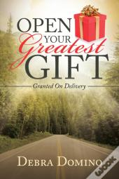 Open Your Greatest Gift
