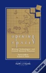 Opening Spaces Writing Technologies & Cr