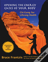 Opening The Energy Gates Of Your Body