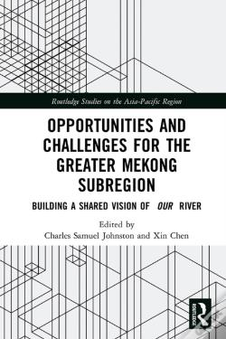 Wook.pt - Opportunities And Challenges For The Greater Mekong Subregion