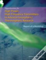 Opportunities For High-Power, High-Frequency Transmitters To Advance Ionospheric/Thermospheric Research