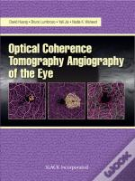 Optical Coherencre Tomography Angiography Of The Eye