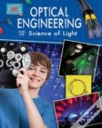 Optical Engineering And The Science Of Optics