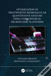 Optimization Of Trustworthy Biomolecular Quantitative Analysis Using Cyber-Physical Microfluidic Platforms