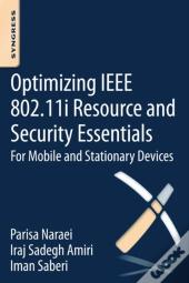 Optimizing Ieee 802.11i Resource And Security Essentials